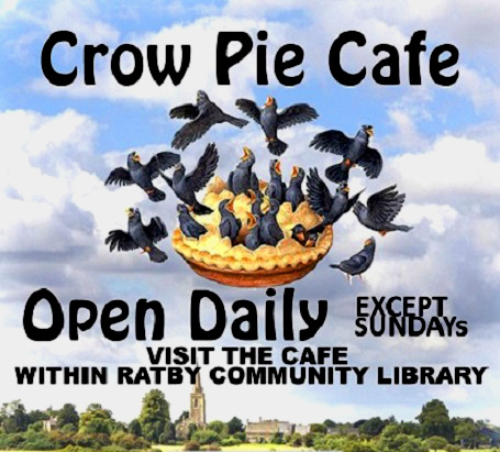 Crow Pie Cafe Ratby Library